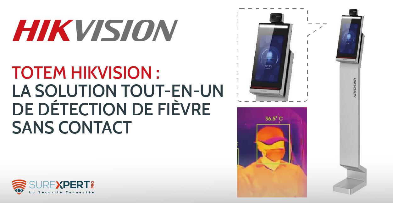 DS-K5604A-3XF/V : le totem HIKVISION pour mesure de fièvre
