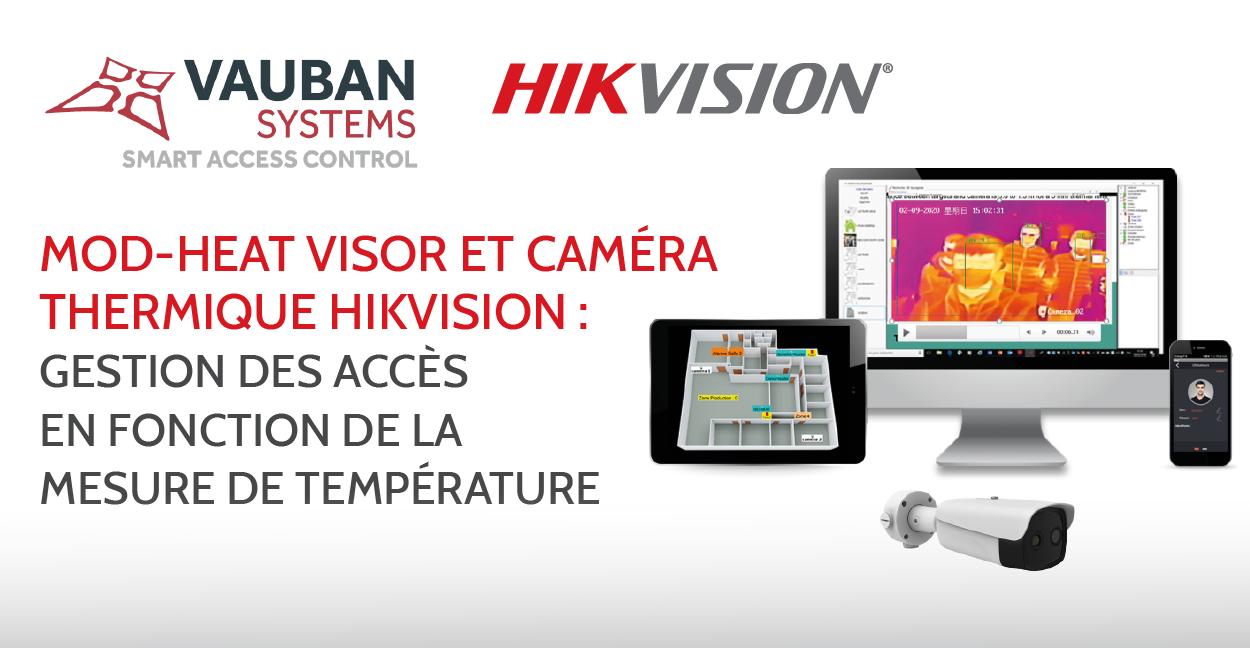 mod-heat de vauban systems, le module visor, pour allier caméra thermique hikvision et contrôle d'accès